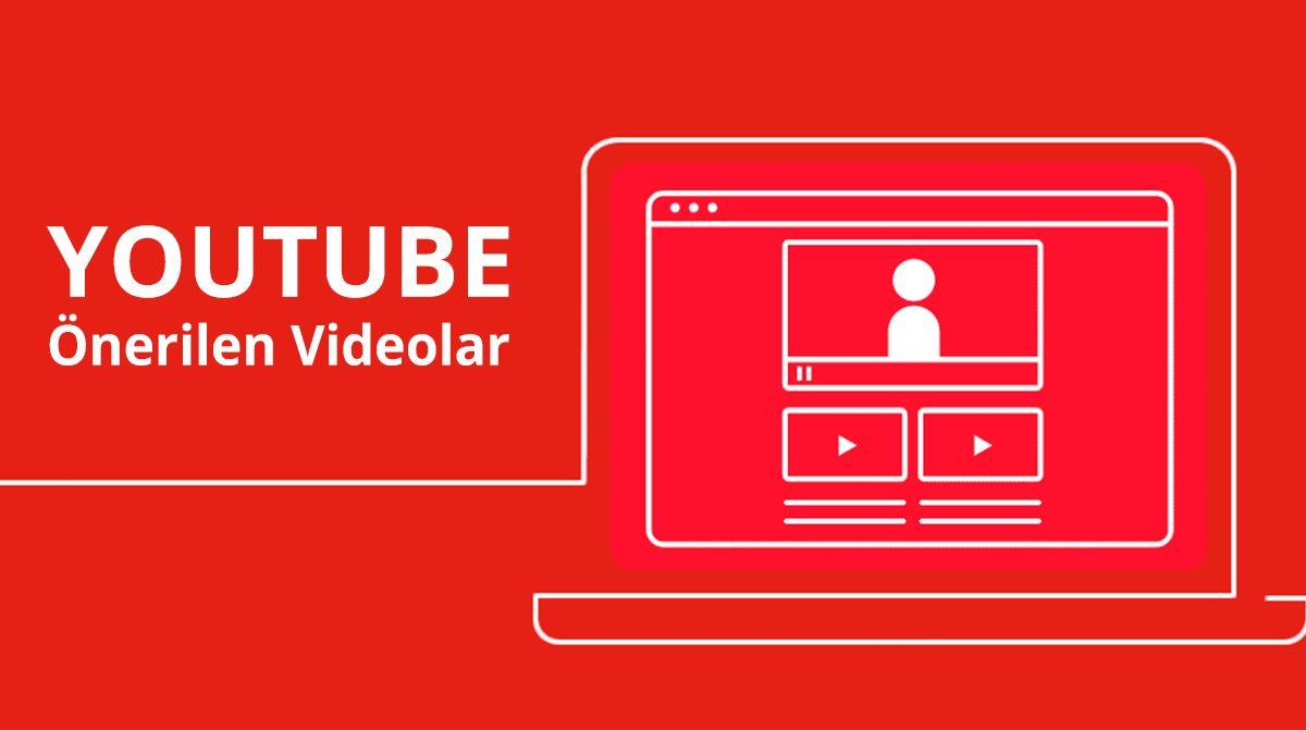 YouTube Önerilen Videolara Nasıl Çıkılır?